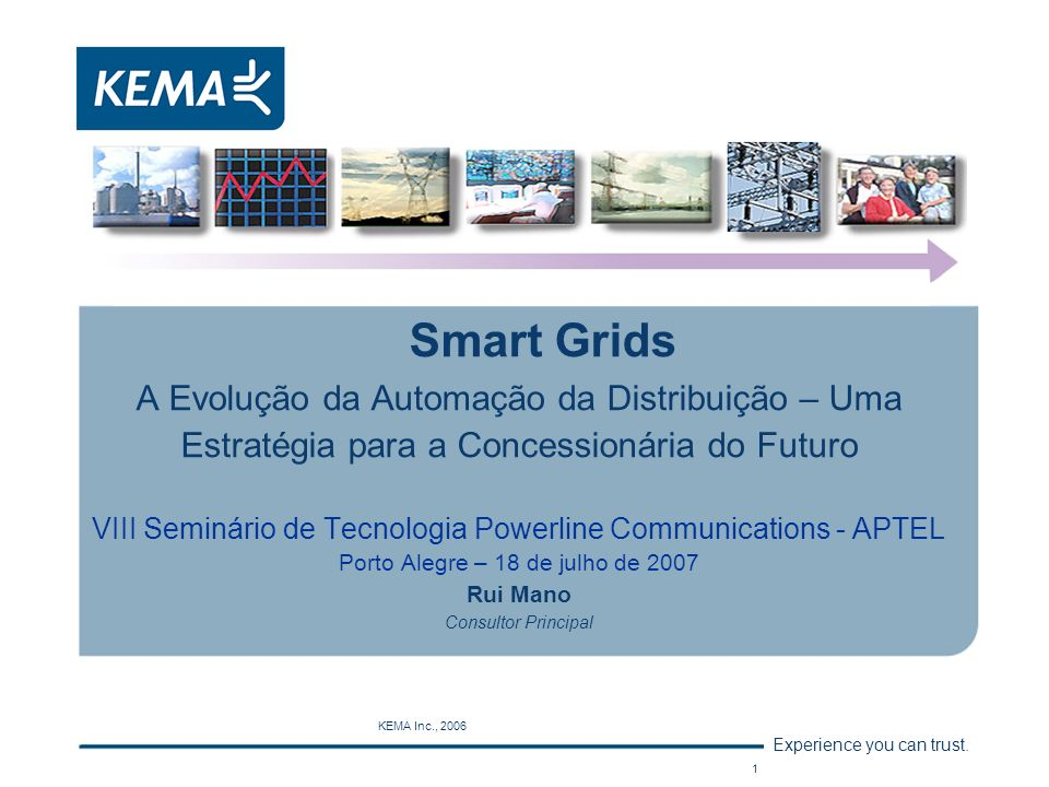 Smart Grids A Evolução da Automação da Distribuição – Uma Estratégia para a Concessionária do Futuro.
