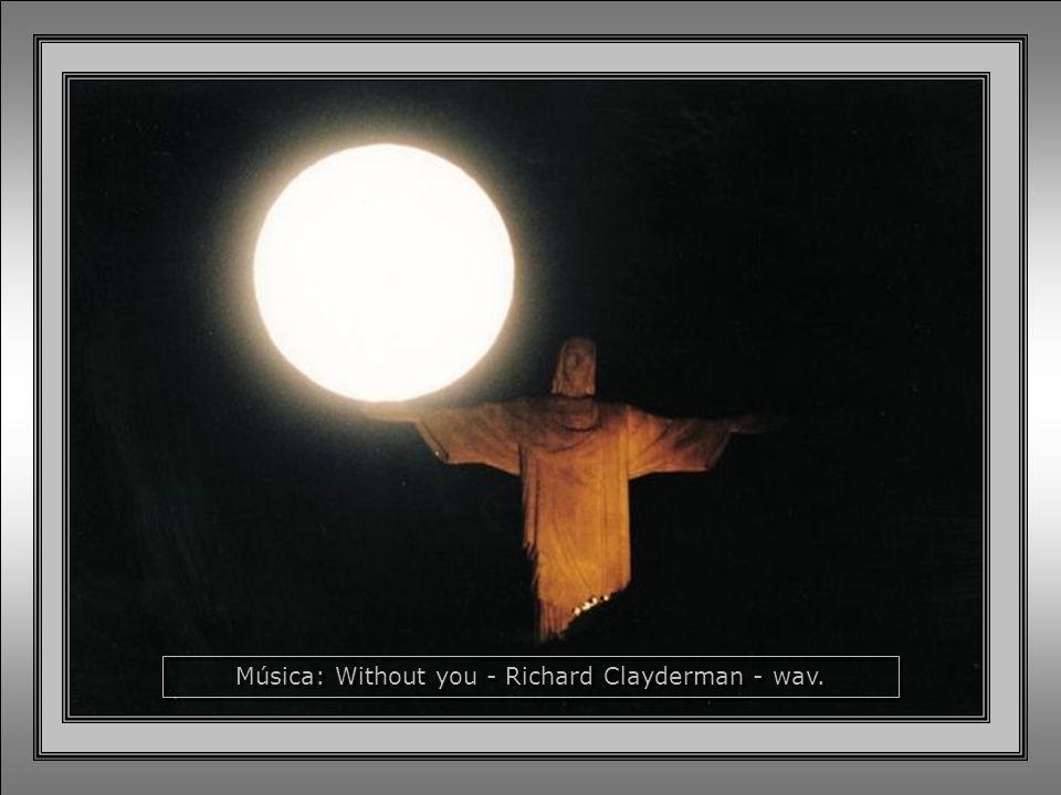 Música: Without you - Richard Clayderman - wav.