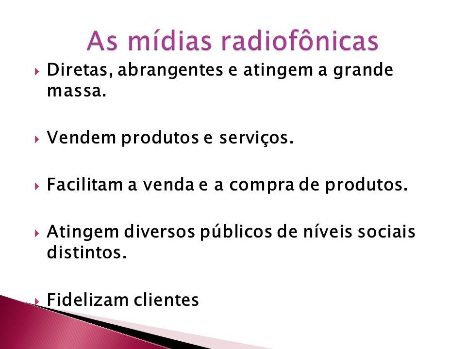 As mídias radiofônicas