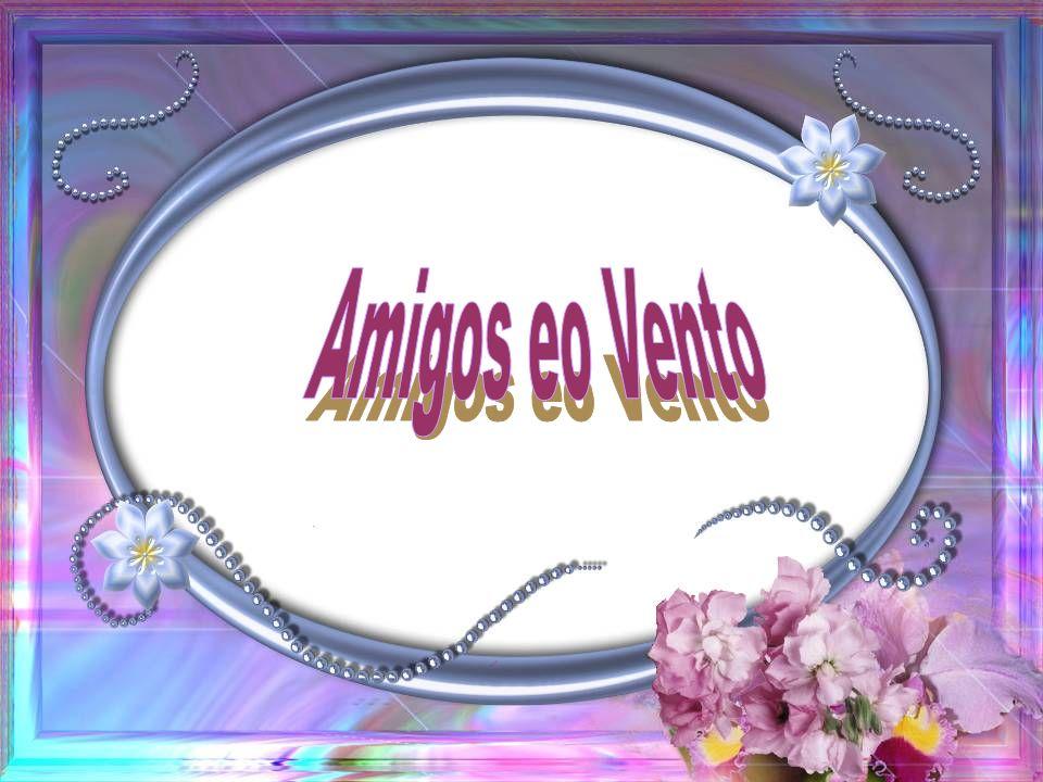 Amigos eo Vento