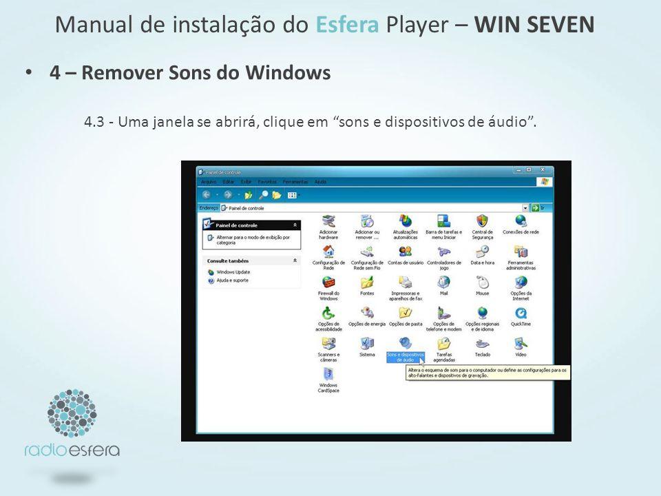 Manual de instalação do Esfera Player – WIN SEVEN