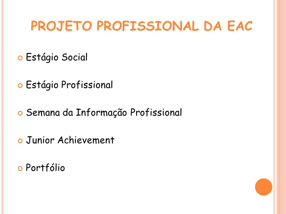 PROJETO PROFISSIONAL DA EAC