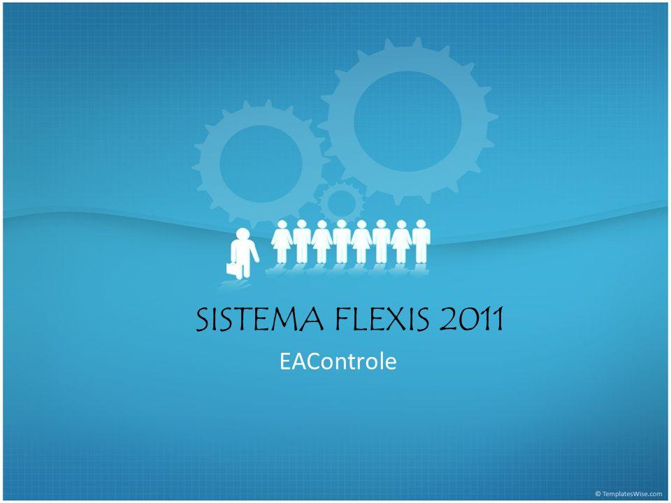 SISTEMA FLEXIS 2011 EAControle