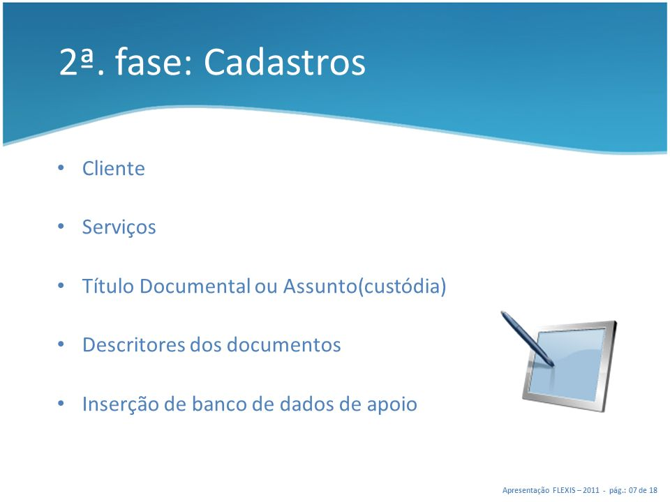 2ª. fase: Cadastros Cliente Serviços