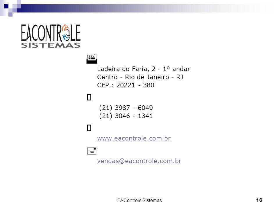 F È þ › Ladeira do Faria, 2 - 1º andar Centro - Rio de Janeiro - RJ