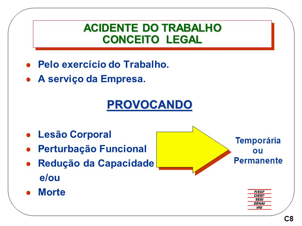 ACIDENTE DO TRABALHO CONCEITO LEGAL