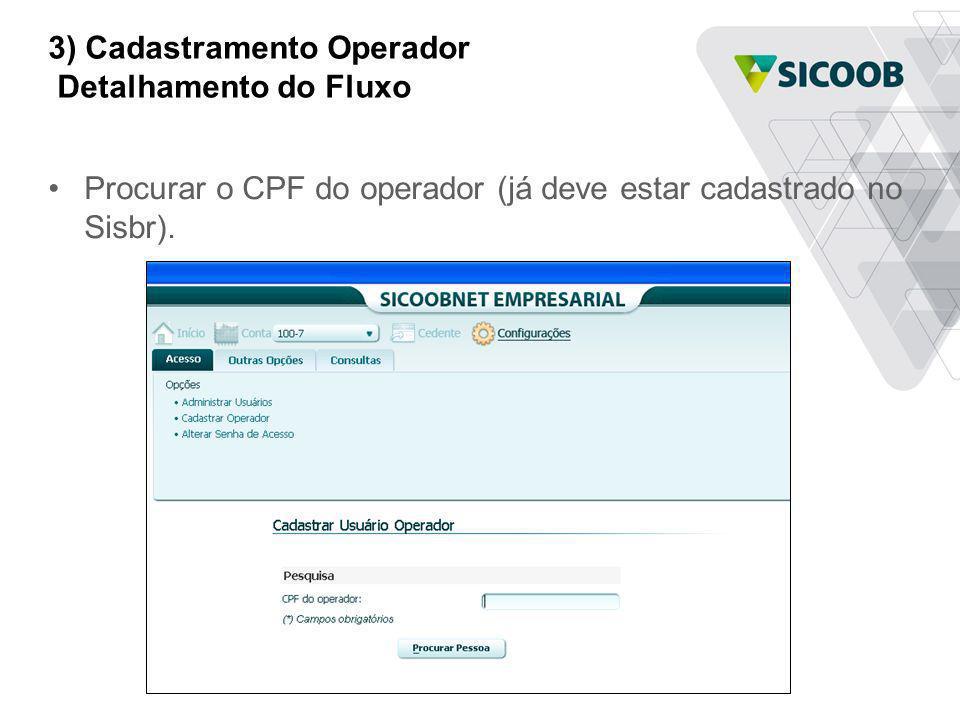 3) Cadastramento Operador Detalhamento do Fluxo