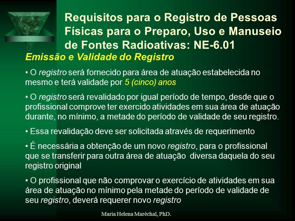 Requisitos para o Registro de Pessoas Físicas para o Preparo, Uso e Manuseio de Fontes Radioativas: NE-6.01