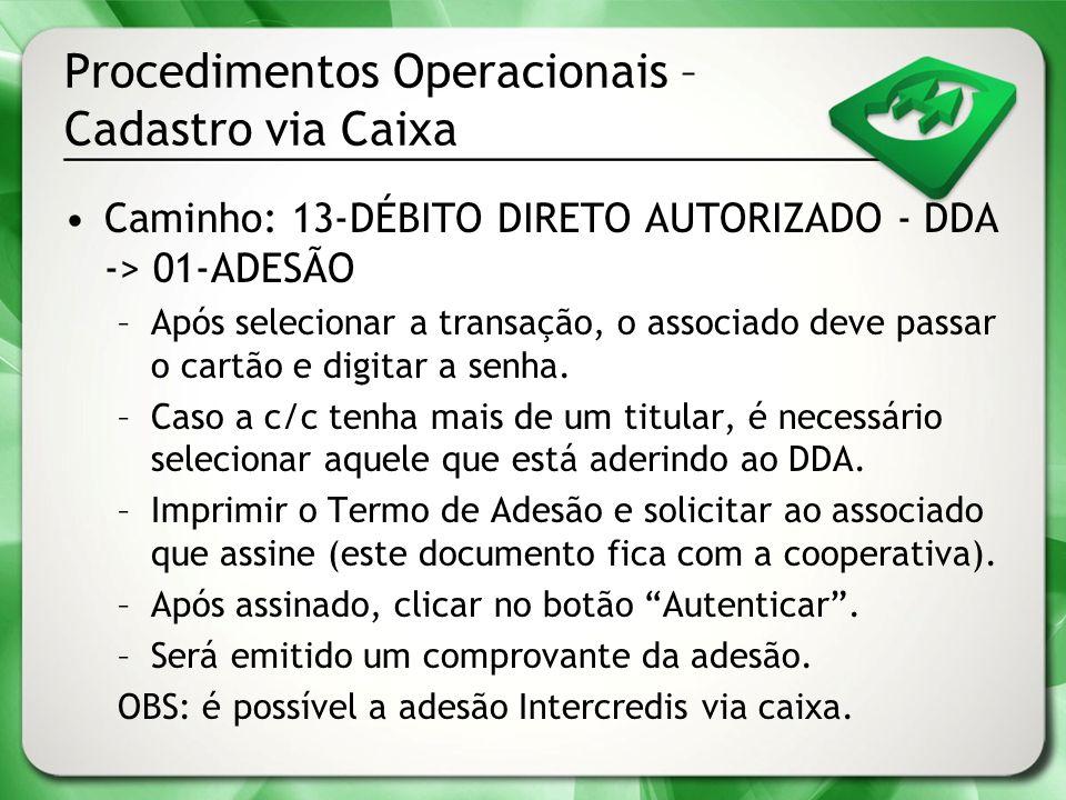 Procedimentos Operacionais – Cadastro via Caixa