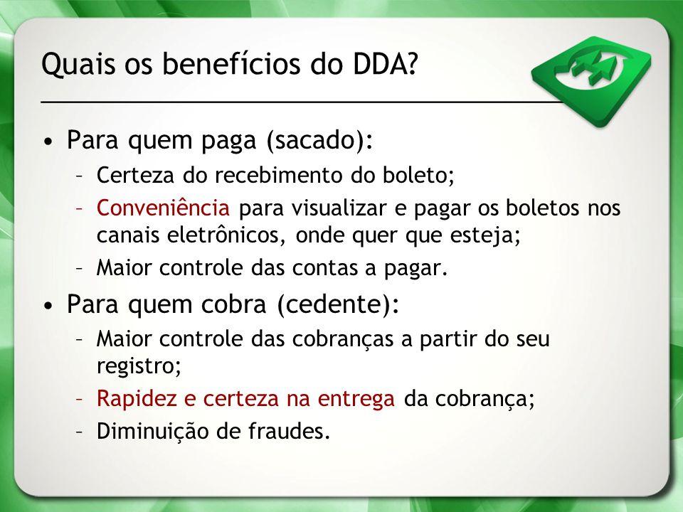 Quais os benefícios do DDA