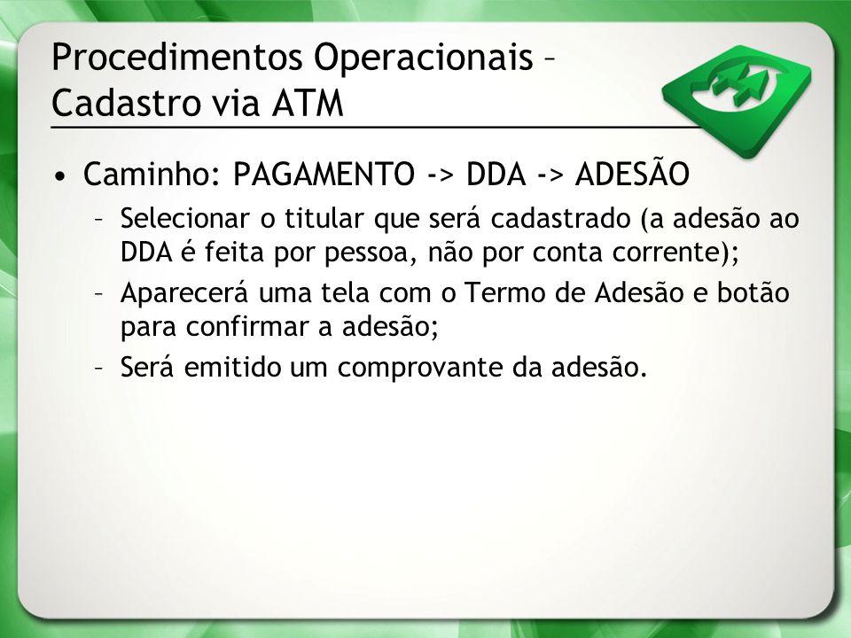 Procedimentos Operacionais – Cadastro via ATM
