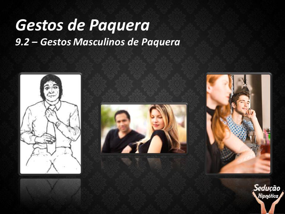 Gestos de Paquera 9.2 – Gestos Masculinos de Paquera