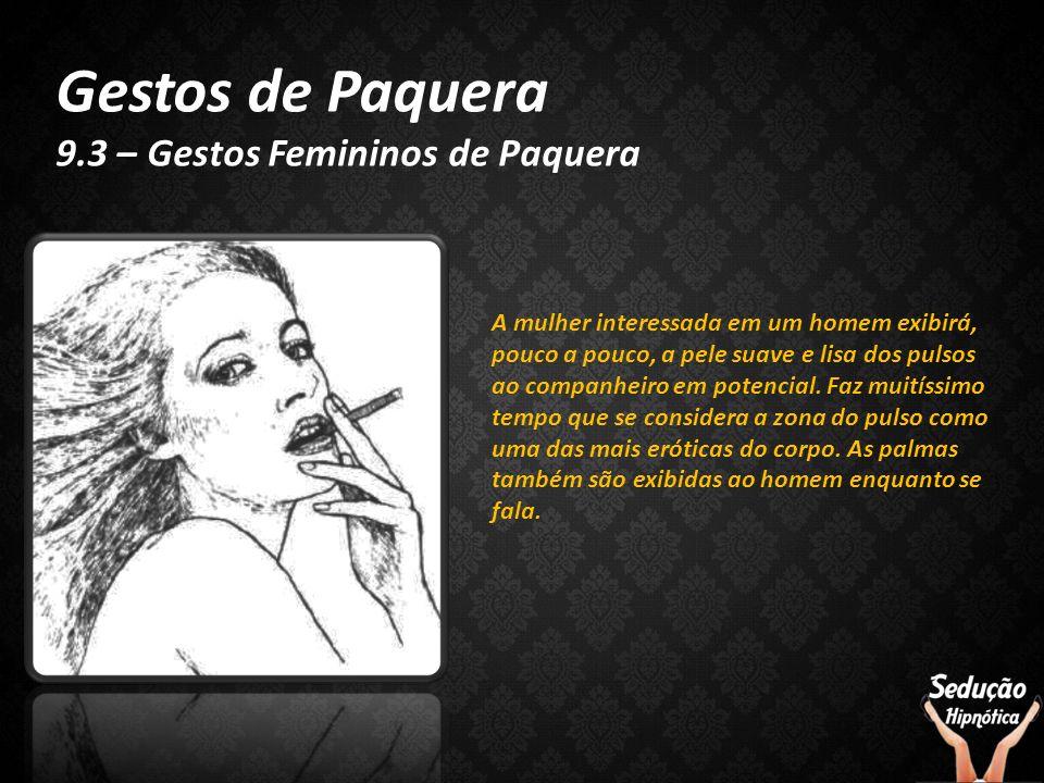 Gestos de Paquera 9.3 – Gestos Femininos de Paquera