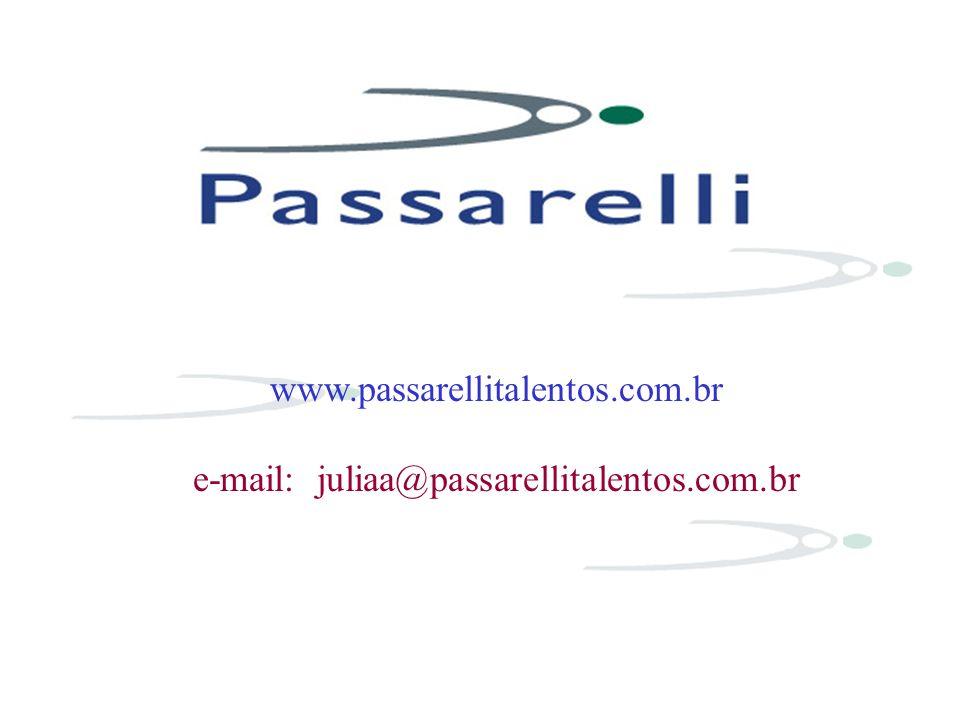 e-mail: juliaa@passarellitalentos.com.br