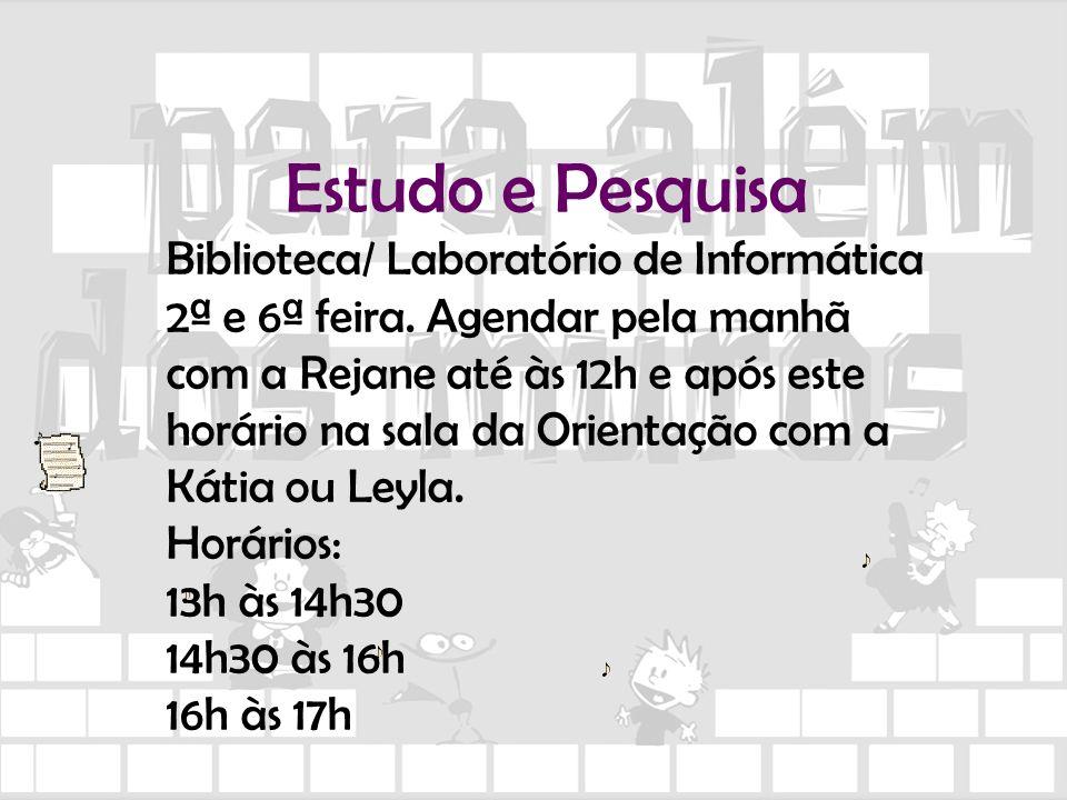Estudo e Pesquisa Biblioteca/ Laboratório de Informática