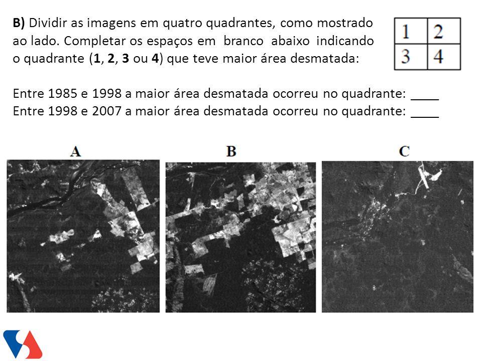 B) Dividir as imagens em quatro quadrantes, como mostrado