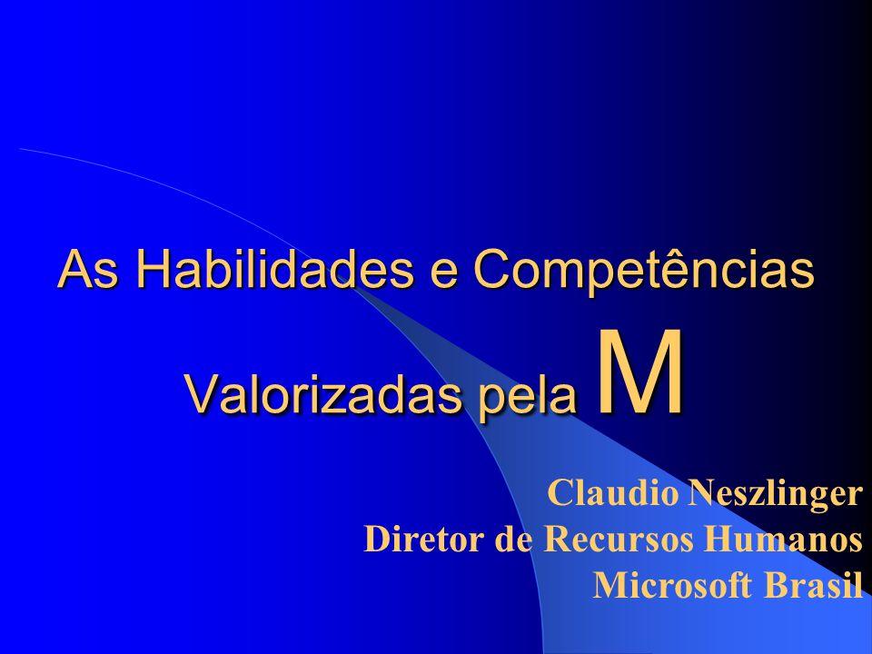 As Habilidades e Competências Valorizadas pela M
