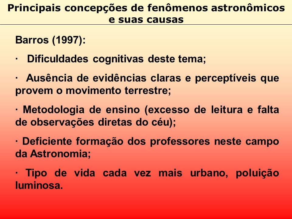 Principais concepções de fenômenos astronômicos e suas causas