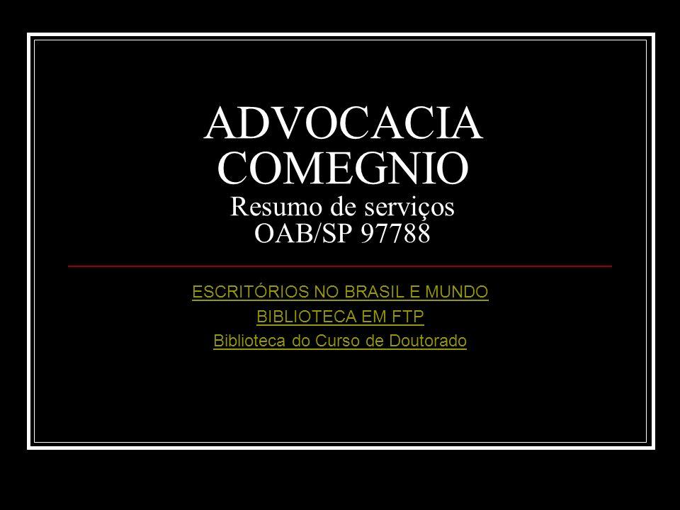 ADVOCACIA COMEGNIO Resumo de serviços OAB/SP 97788
