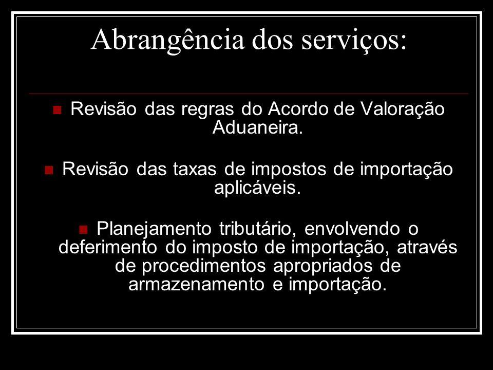 Abrangência dos serviços: