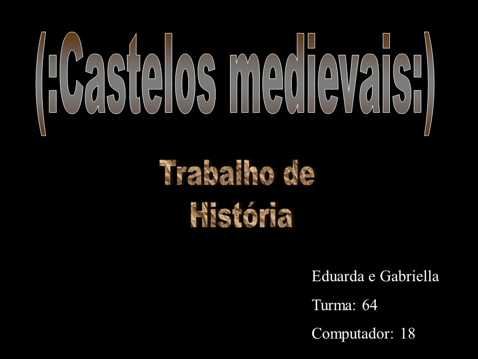 (:Castelos medievais:)