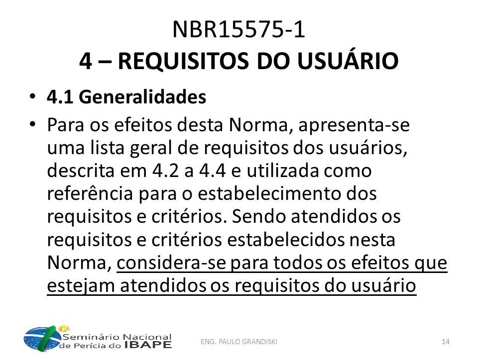 NBR15575-1 4 – REQUISITOS DO USUÁRIO