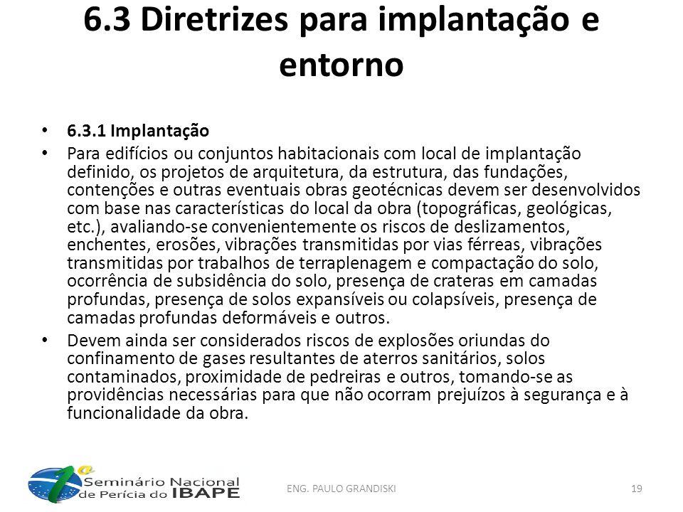 6.3 Diretrizes para implantação e entorno