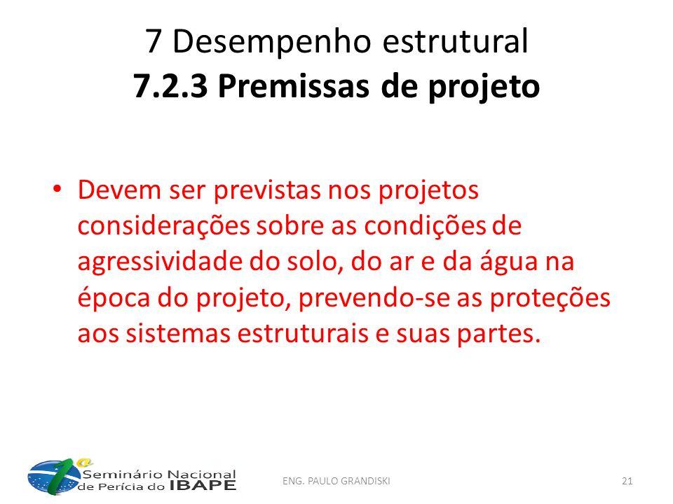 7 Desempenho estrutural 7.2.3 Premissas de projeto