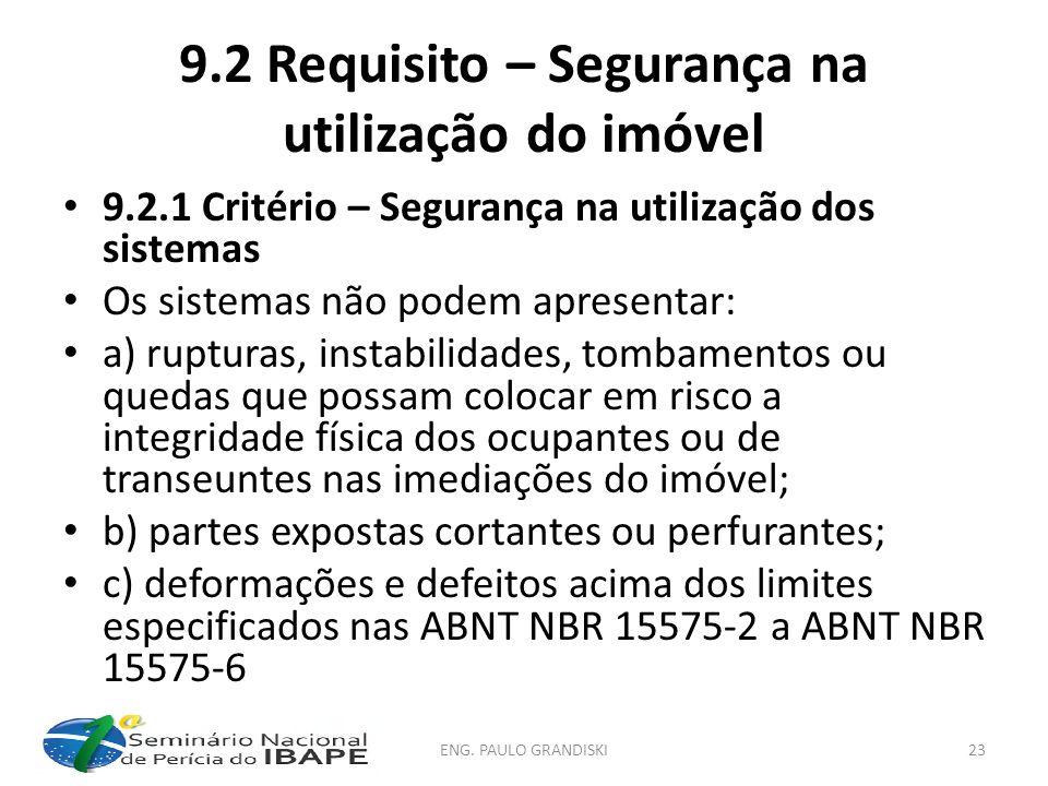 9.2 Requisito – Segurança na utilização do imóvel
