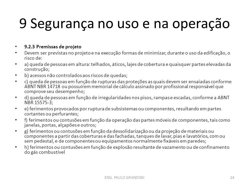 9 Segurança no uso e na operação