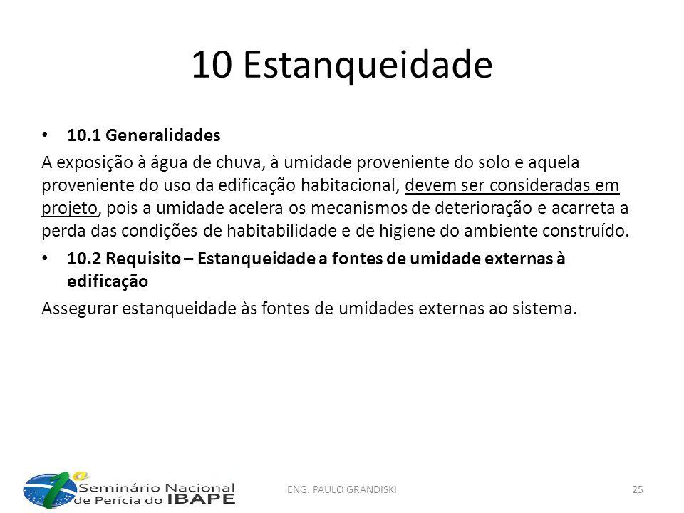 10 Estanqueidade 10.1 Generalidades