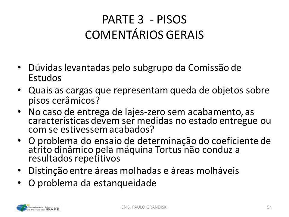 PARTE 3 - PISOS COMENTÁRIOS GERAIS