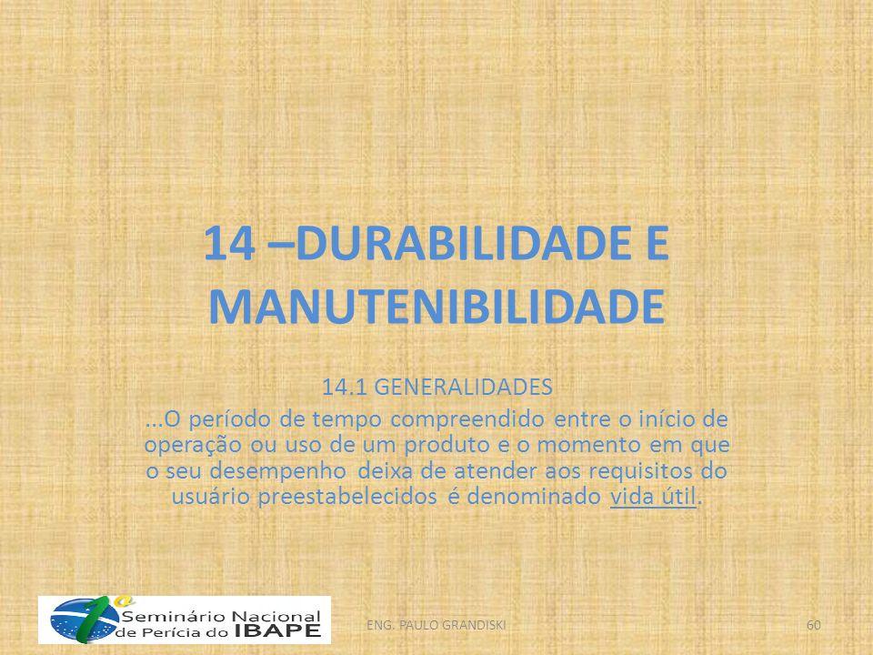 14 –DURABILIDADE E MANUTENIBILIDADE