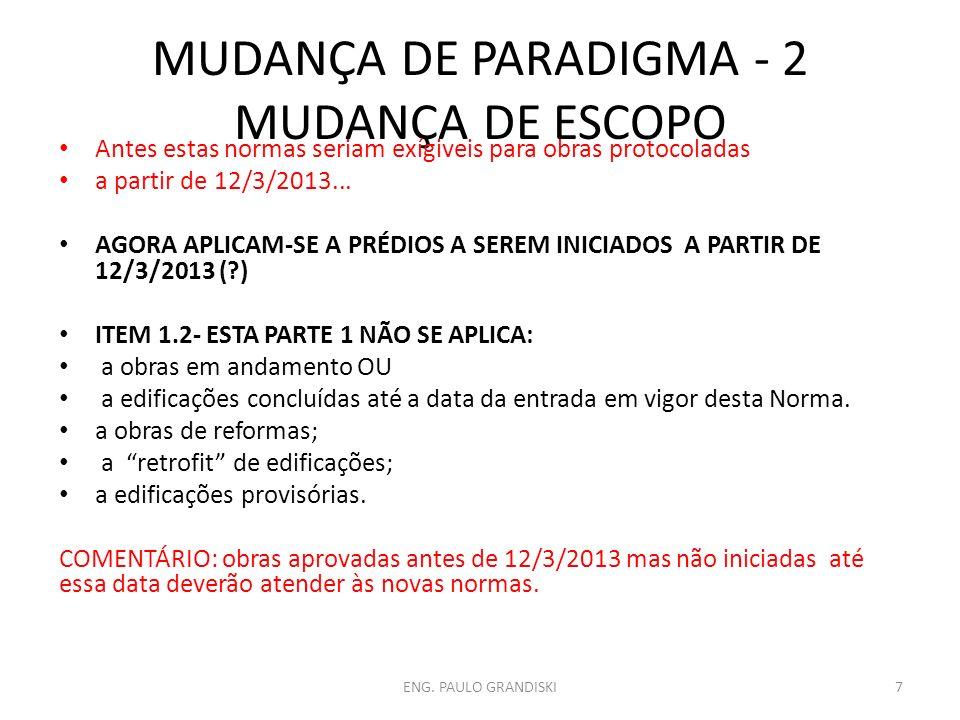 MUDANÇA DE PARADIGMA - 2 MUDANÇA DE ESCOPO