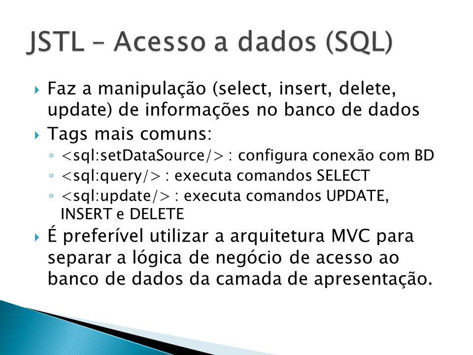 JSTL – Acesso a dados (SQL)