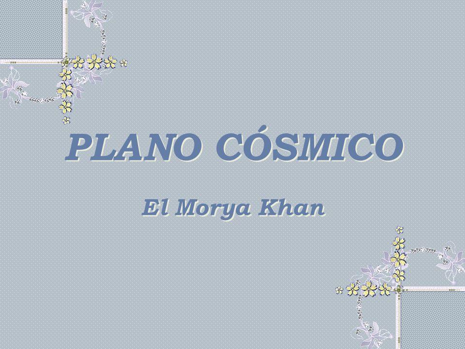 PLANO CÓSMICO El Morya Khan