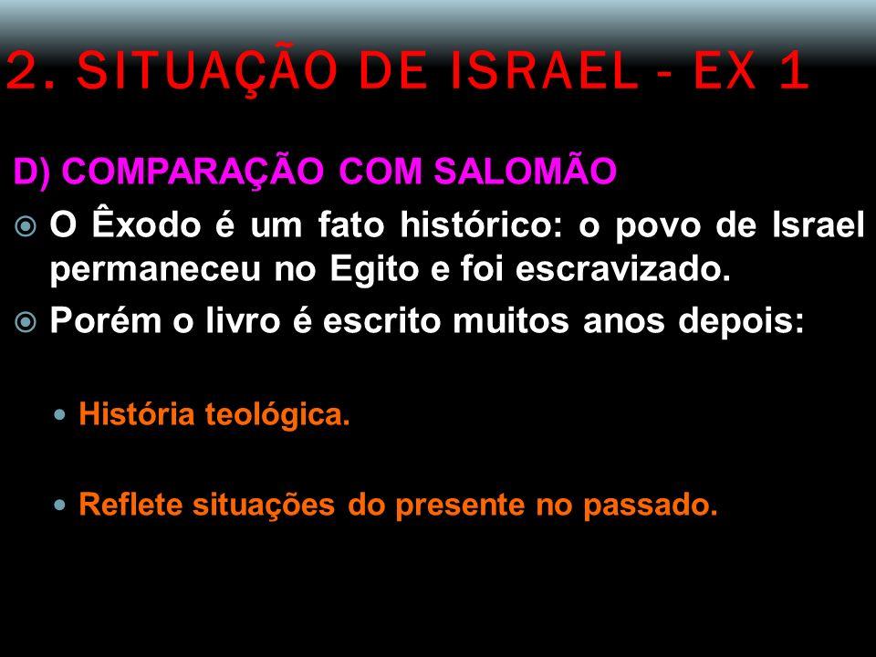 2. SITUAÇÃO DE ISRAEL - EX 1 D) COMPARAÇÃO COM SALOMÃO