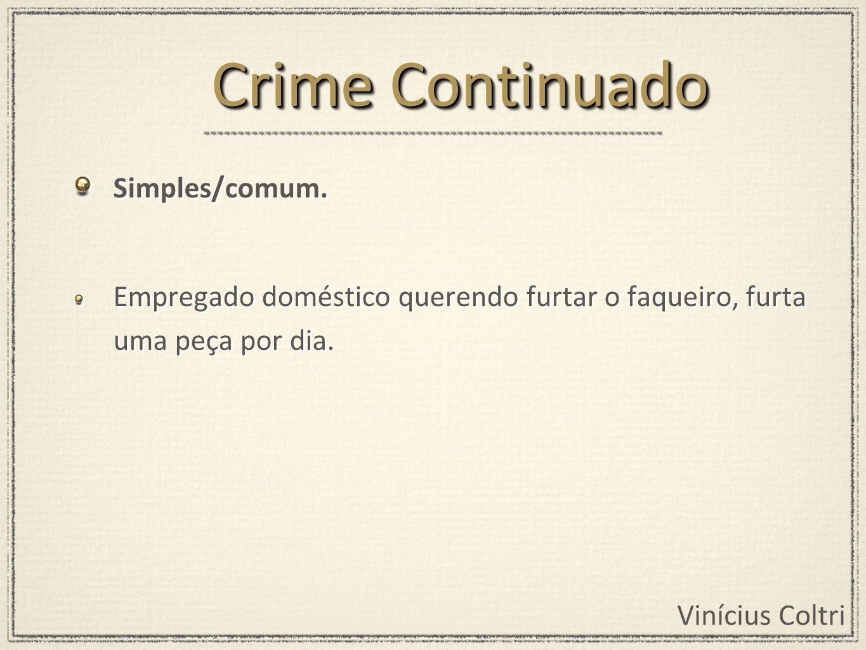 Crime Continuado Simples/comum.