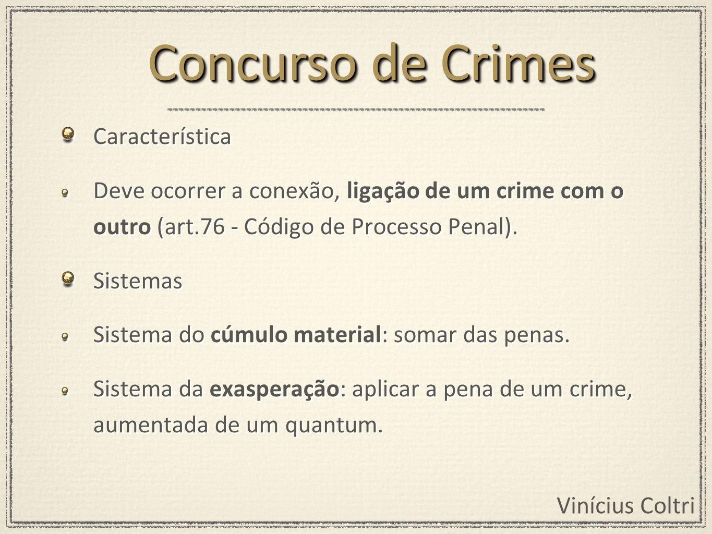 Concurso de Crimes Característica