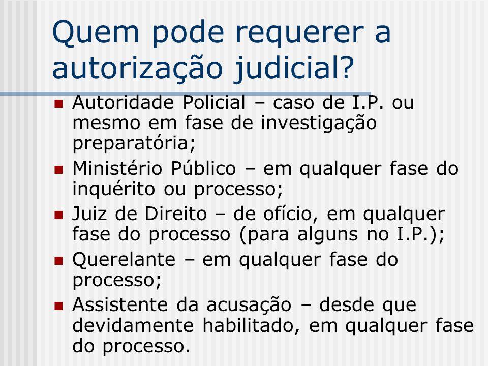 Quem pode requerer a autorização judicial