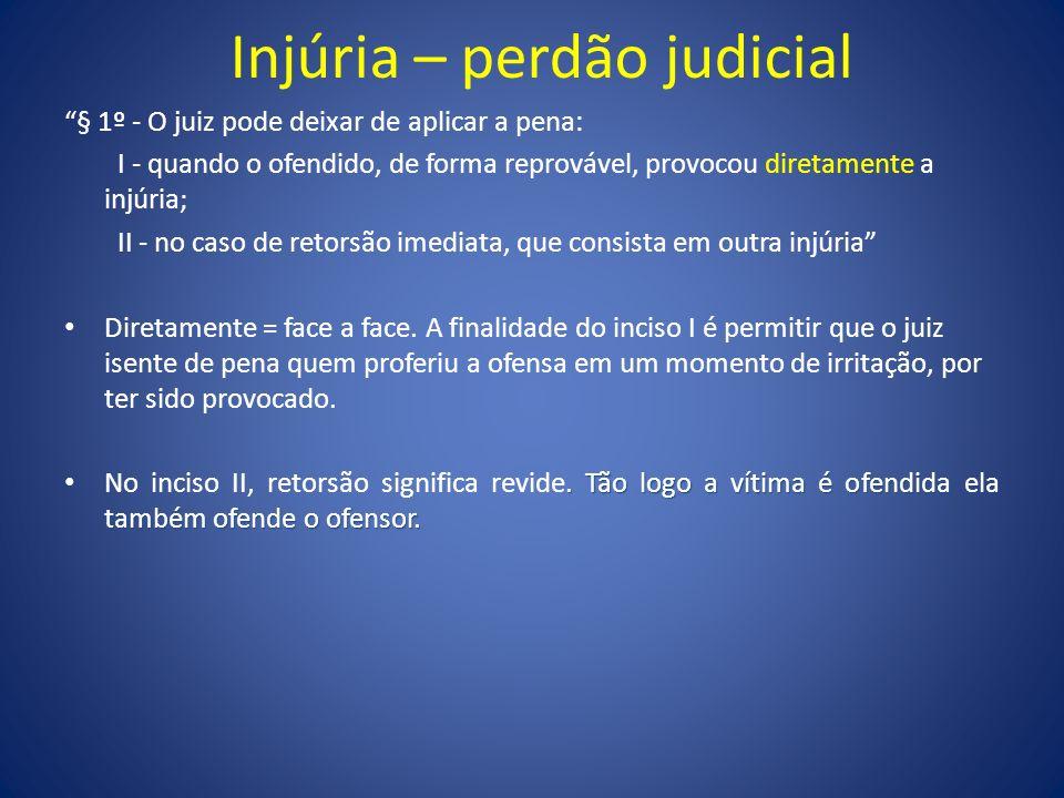 Injúria – perdão judicial