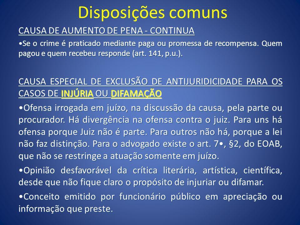 Disposições comuns CAUSA DE AUMENTO DE PENA - CONTINUA