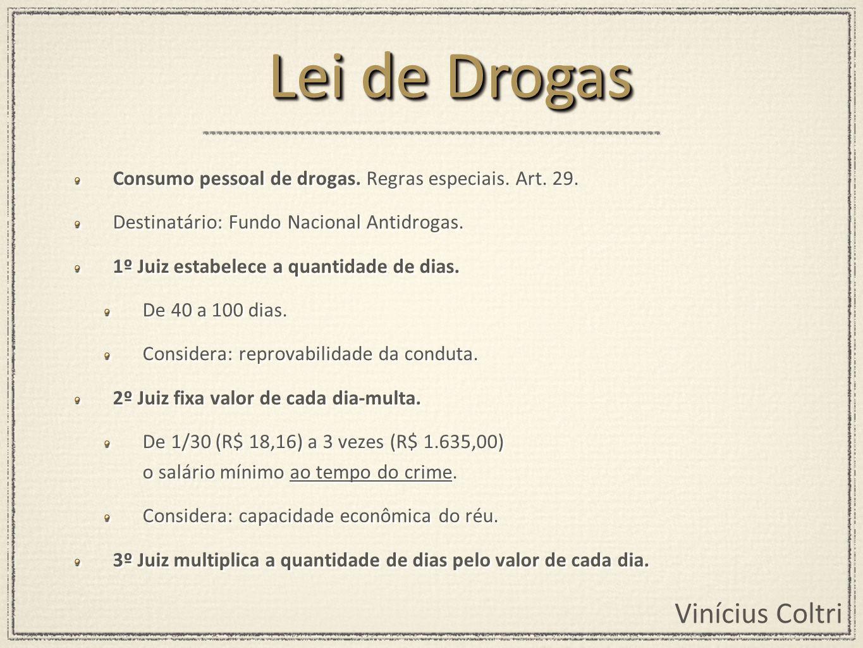 Lei de Drogas Consumo pessoal de drogas. Regras especiais. Art. 29.
