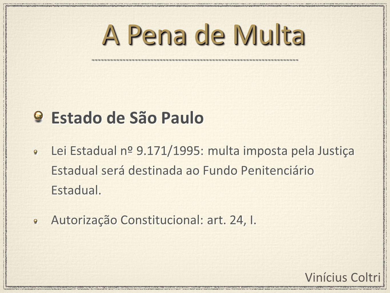 A Pena de Multa Estado de São Paulo