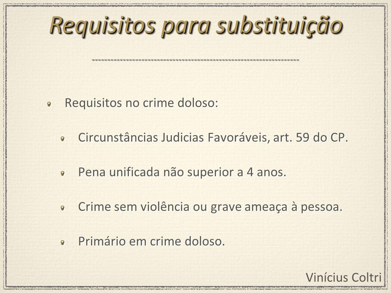 Requisitos para substituição