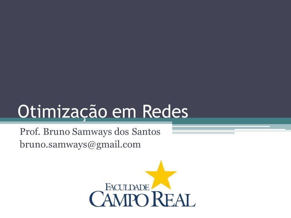Prof. Bruno Samways dos Santos bruno.samways@gmail.com