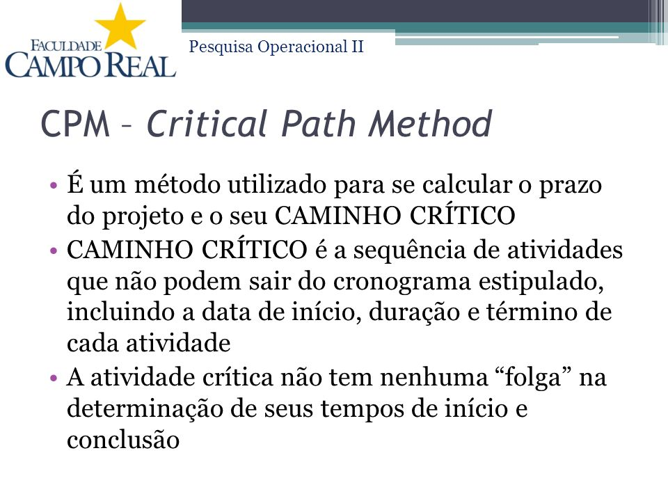 CPM – Critical Path Method