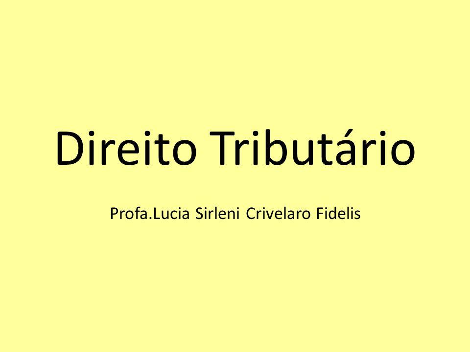 Profa.Lucia Sirleni Crivelaro Fidelis