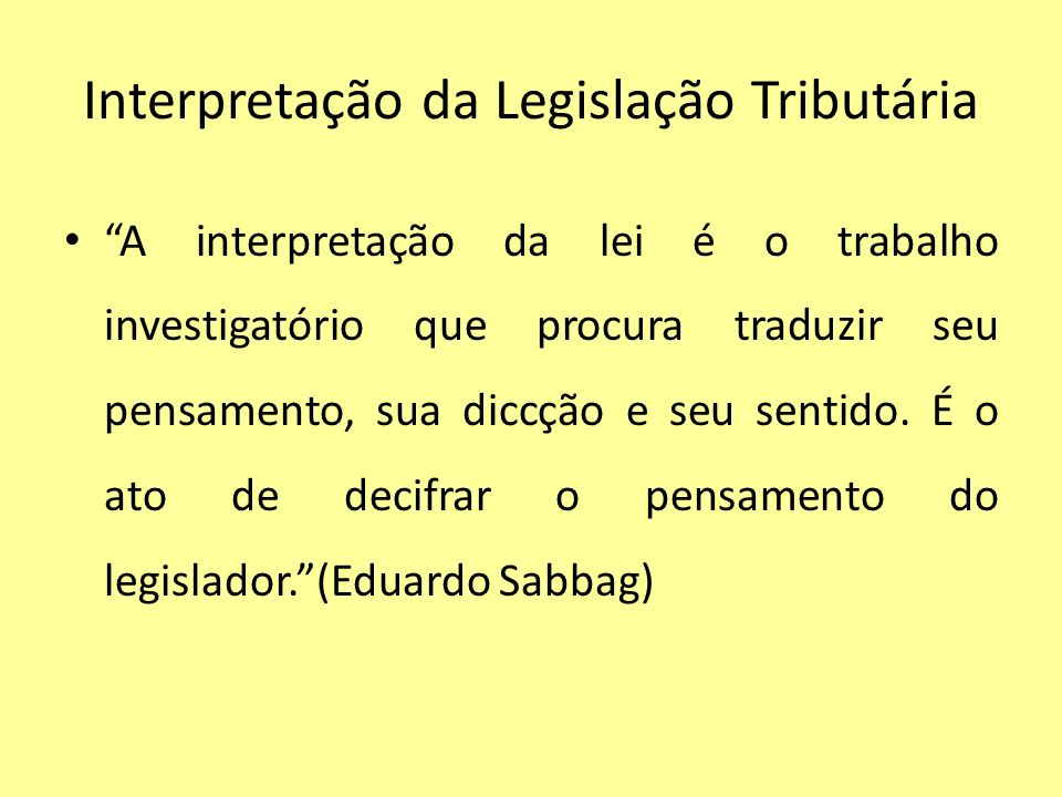 Interpretação da Legislação Tributária