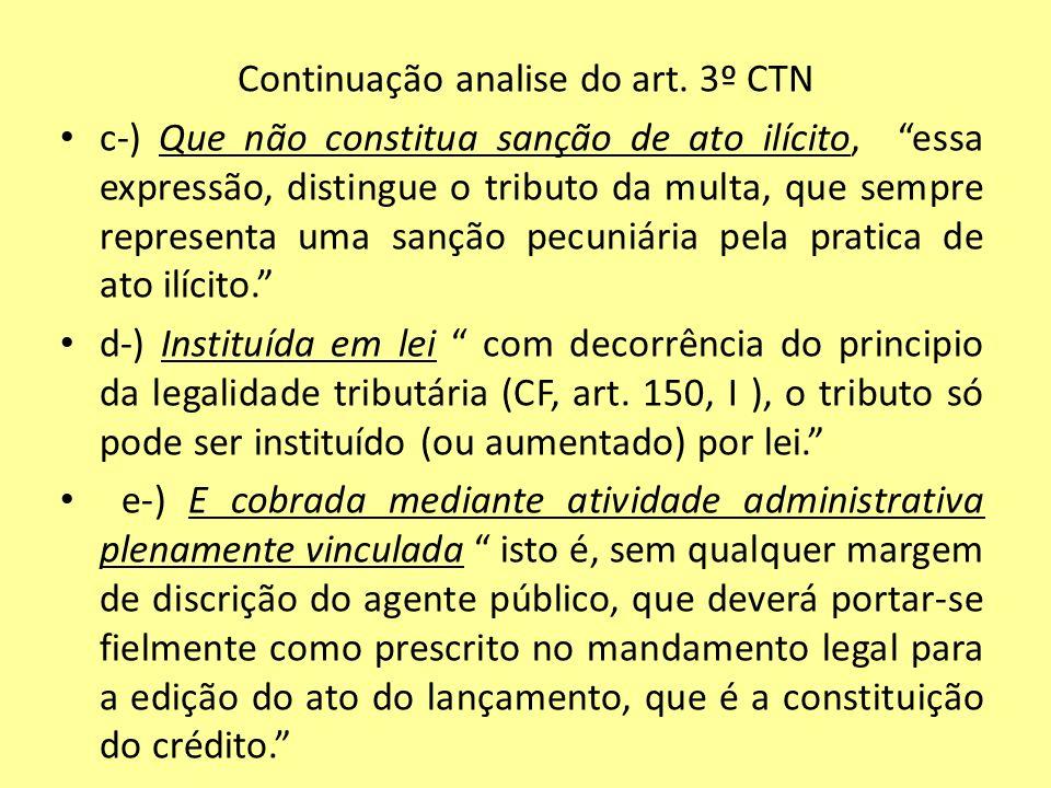 Continuação analise do art. 3º CTN